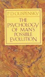 Psychology of Man's Possible Evolution af P D Ouspensky