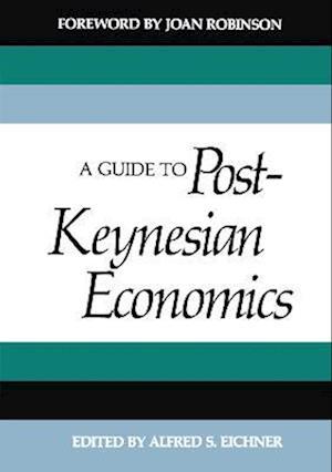 A Guide to Post-Keynesian Economics