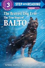 The Bravest Dog Ever (Step into Reading. Step 2 Book)