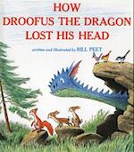 How Droofus the Dragon Lost His Head af Bill Peet, Joseph A. Smith