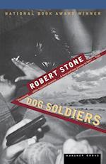 Dog Soldiers af Robert Stone