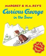 Curious George in the Snow (Curious George)