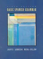 Basic Spanish Grammar af Francisco Mena Ayllon, Raquel Lebredo, Ana C Jarvis