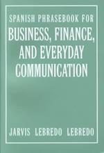 Spanish Phrasebook for Business, Finance, and Everyday Communication af Ana Jarvis, Jarvis