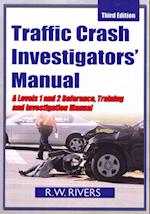 Traffic Crash Investigators' Manual