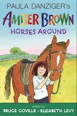 Paula Danziger's Amber Brown Horses Around af Paula Danziger