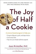 The Joy of Half a Cookie af Jean Kristeller