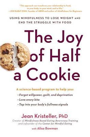 Bog, paperback The Joy of Half a Cookie af Jean Kristeller