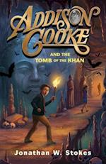 Addison Cooke and the Tomb of the Khan (Addison Cooke)