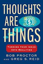 Thoughts Are Things (Think and Grow Rich)