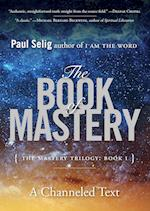 The Book of Mastery (Mastery Trilogy)