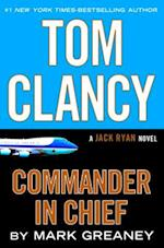 Tom Clancy Commander in Chief af Mark Greaney
