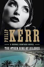 The Other Side of Silence (Bernie Gunther, nr. 11)