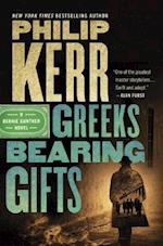 Greeks Bearing Gifts (Bernie Gunther)