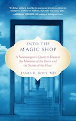 Into the Magic Shop af James R. Doty
