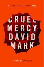 Cruel Mercy (Detective Sergeant Mcavoy)
