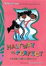 Halfway To Perfect (Dyamonde Daniel)
