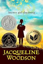 Brown Girl Dreaming af Jacqueline Woodson