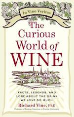 The Curious World of Wine af Richard Vine