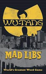 Wu-Tang Clan Mad Libs (Mad Libs)