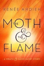 Moth and the Flame af Ren e Ahdieh