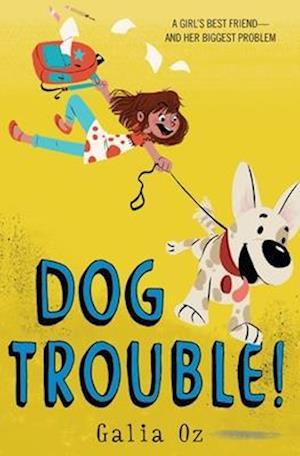 Bog, hardback Dog Trouble! af Galia Oz