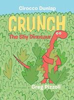 Crunch, the Shy Dinosaur af Cirocco Dunlap