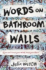 Words On Bathroom Walls af Julia Walton