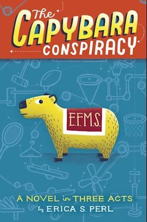 Capybara Conspiracy af Erica S. Perl