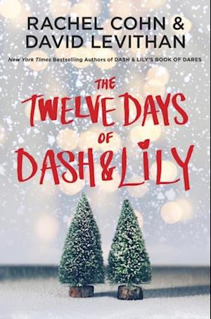 Twelve Days of Dash & Lily af David Levithan, Rachel Cohn
