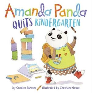 Bog, hardback Amanda Panda Quits Kindergarten af Candice Ransom