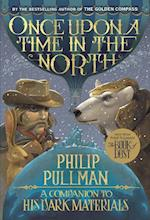 Once Upon a Time in the North (His Dark Materials Paperback)