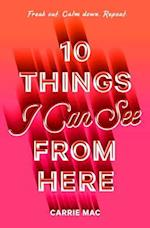 10 Things I Can See from Here