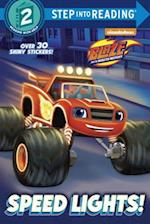 Speed Lights! (Blaze and the Monster Machines) af Random House, Cynthia Ines Mangual