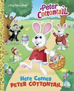 Here Comes Peter Cottontail (Big Golden Books)