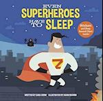 Even Superheroes Have to Sleep (nr. 1)