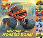 Welcome to the Monster Dome! (Blaze and the Monster Machines) (Tabbed Board Book)