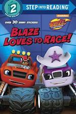 Blaze Loves to Race! (Step Into Reading. Step 2)