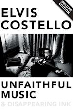 Unfaithful Music & Disappearing Ink Deluxe