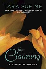 Claiming (The Submissive Series)