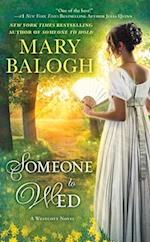 Someone to Wed af Mary Balogh