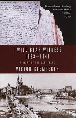 I Will Bear Witness, Volume 1 af Victor Klemperer