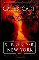 Surrender, New York af Caleb Carr