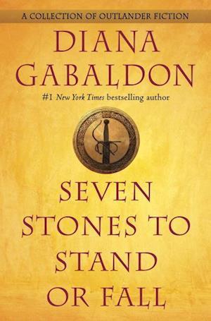Bog, hardback Seven Stones to Stand or Fall af Diana Gabaldon