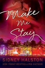 Make Me Stay af Sidney Halston