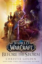 Before the Storm (World Of Warcraft, nr. 4)