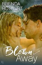 Blown Away af Brenda Rothert