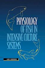 Physiology of Fish in Intensive Culture Systems