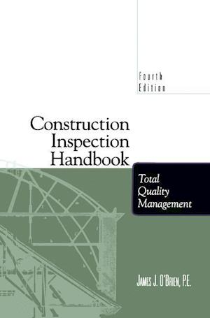Construction Inspection Handbook : Total Quality Management