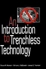 An Introduction to Trenchless Technology af Steven R. Kramer, James C. Thomson, William J. McDonald